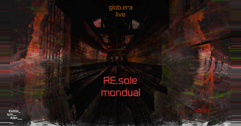 glob.era live event poster - RE:sole and Mondual